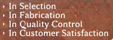 In Selection, Quality Control, Customer Satisfaction, Fabrication